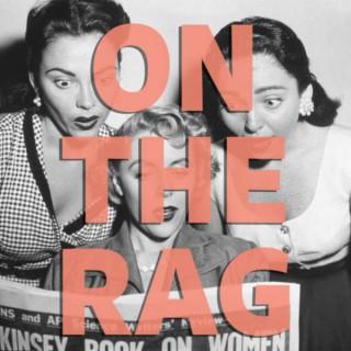 On The Rag
