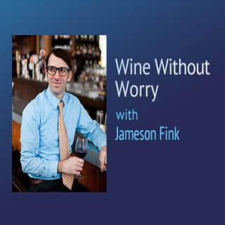 Wine Without Worry – Jameson Fink