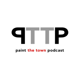 Paint The Town Podcast