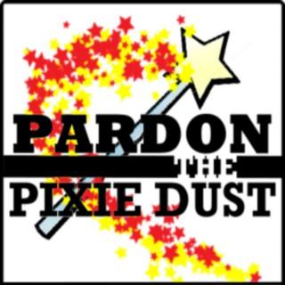 Pardon the Pixie Dust