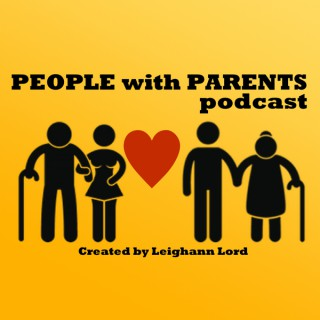 People with Parents Podcast