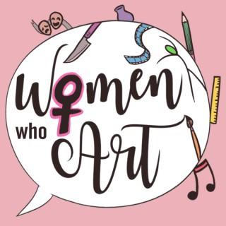 Women Who Art