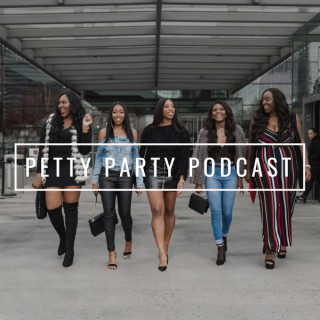 Petty Party Podcast
