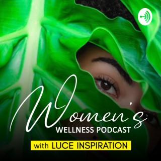 Women's Wellness with Luce Inspiration
