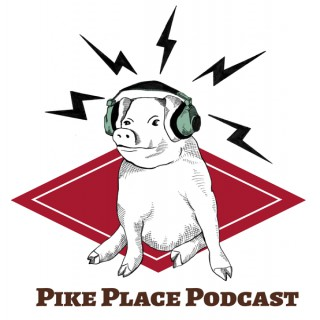 Pike Place Podcast