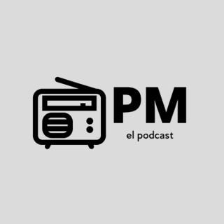 PM el podcast