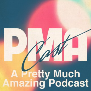 PMACAST - A Pretty Much Amazing Podcast » Podcast Feed