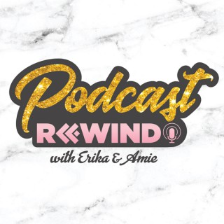 Podcast Rewind
