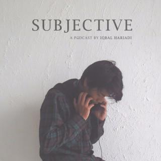 Podcast Subjective