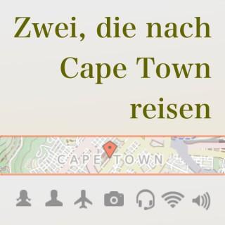 Podcast – Zwei, die nach Cape Town reisen
