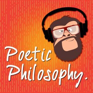 Poetic Philosophy: The Art Of Life &...