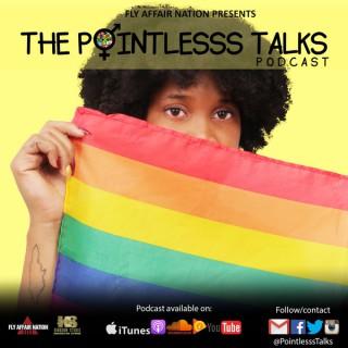 Pointlesss Talks