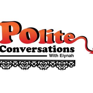 Polite Conversations