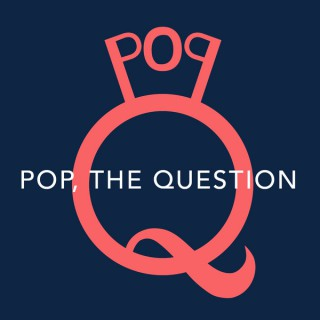 Pop, the Question