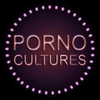 Porno Cultures Podcast