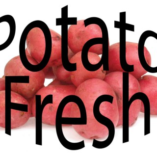 Potato Fresh - Random Facts