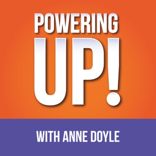 Powering Up! with Anne Doyle
