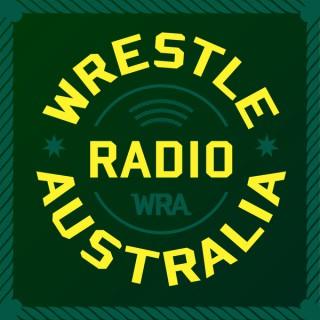 Wrestle Radio Australia