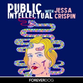 Public Intellectual with Jessa Crispin