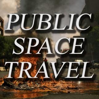 Public Space Travel