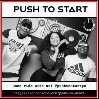 Push To Start Podcast