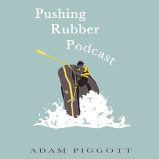 Pushing Rubber Podcast