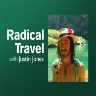 Radical Travel – Justin Jones