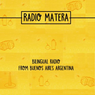 Radio Matera: Bilingual Radio to practice Spanish and English