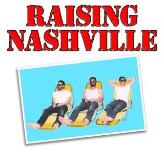 Raising Nashville