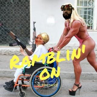 Ramblin' On
