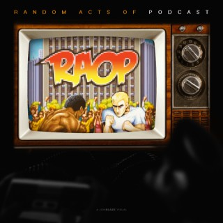 Random Acts Of Podcast