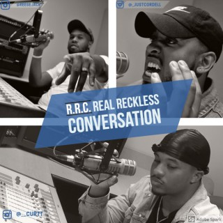 Real Reckless Conversation Podcast