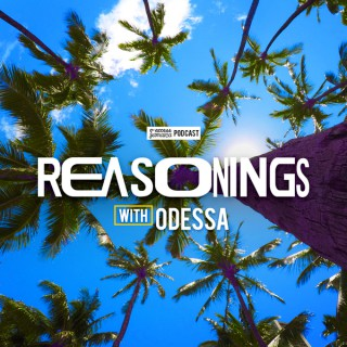 REASONINGS with Odessa