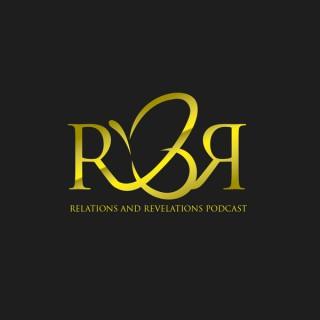 Relations & Revelations PodCast