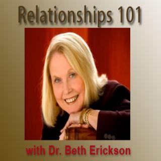 Relationships 101 – Dr. Beth Erickson