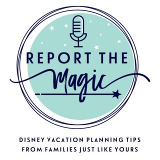 Report the Magic