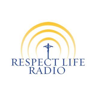 Respect Life Radio