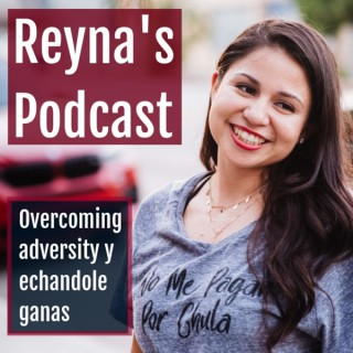 Reyna's Podcast