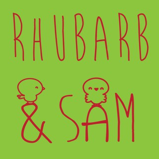 Rhubarb and Sam