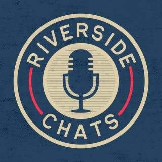 Riverside Chats
