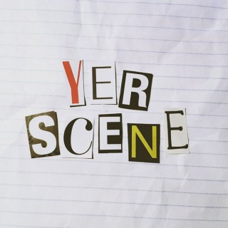 Yer Scene
