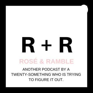 Rosé and Ramble