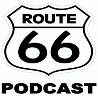 Route 66 Podcast