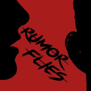 Rumor Flies