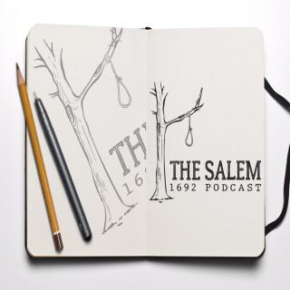 Salem 1692 Podcast – I Hate Stuff