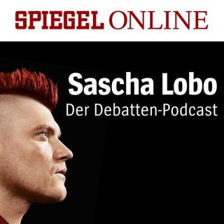 Sascha Lobo – Der Debatten-Podcast von SPIEGEL ONLINE