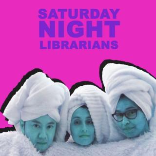 Saturday Night Librarians