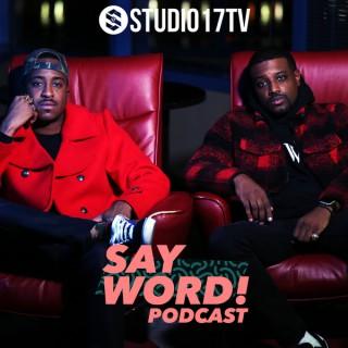 Say Word Podcast