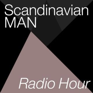 Scandinavian MAN Radio Hour