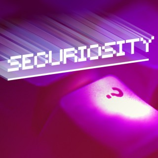 Securiosity